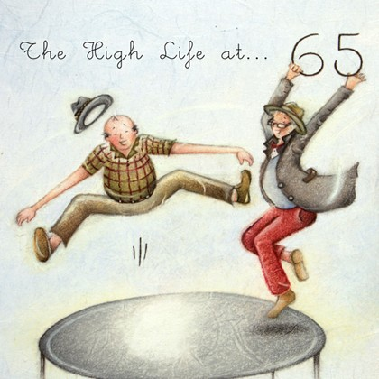 The High Life at 65