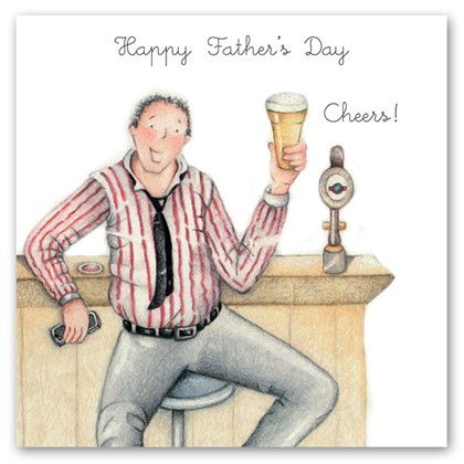 Happy Fathers Day - Cheers